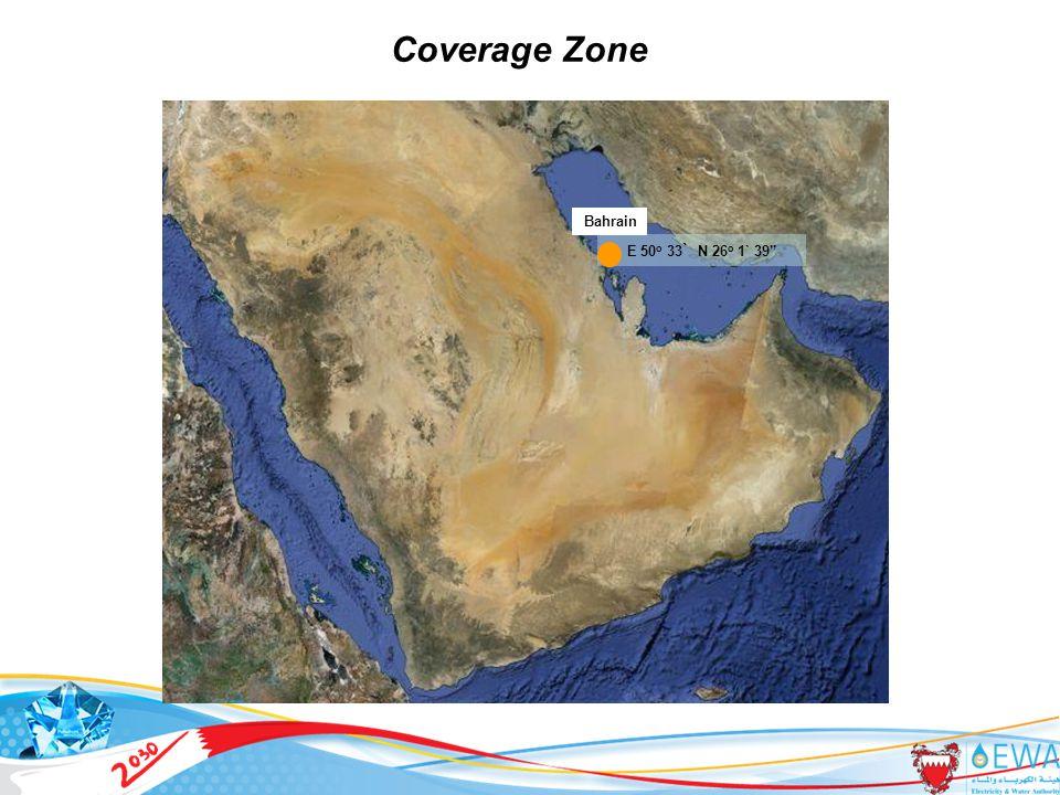 7 Coverage Zone E 50 o 33 ` N 26 o 1` 39 Bahrain