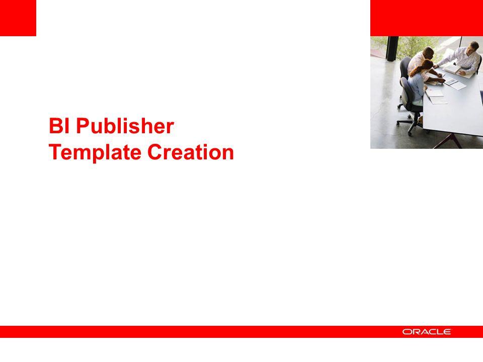 BI Publisher Template Creation