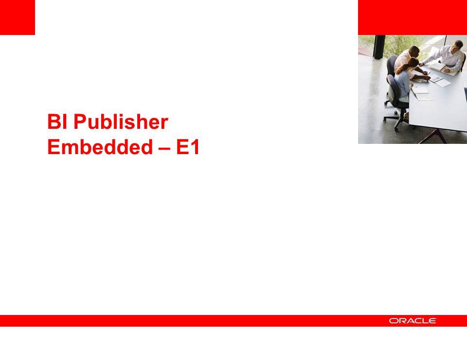 BI Publisher Embedded – E1
