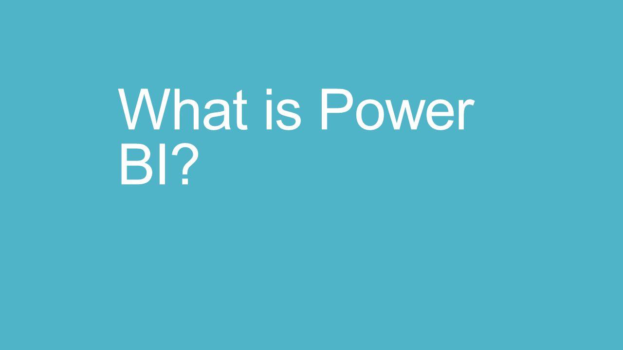 What is Power BI?