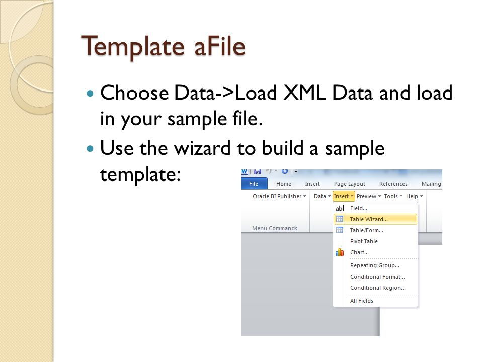 Template aFile Choose Data->Load XML Data and load in your sample file. Use the wizard to build a sample template: