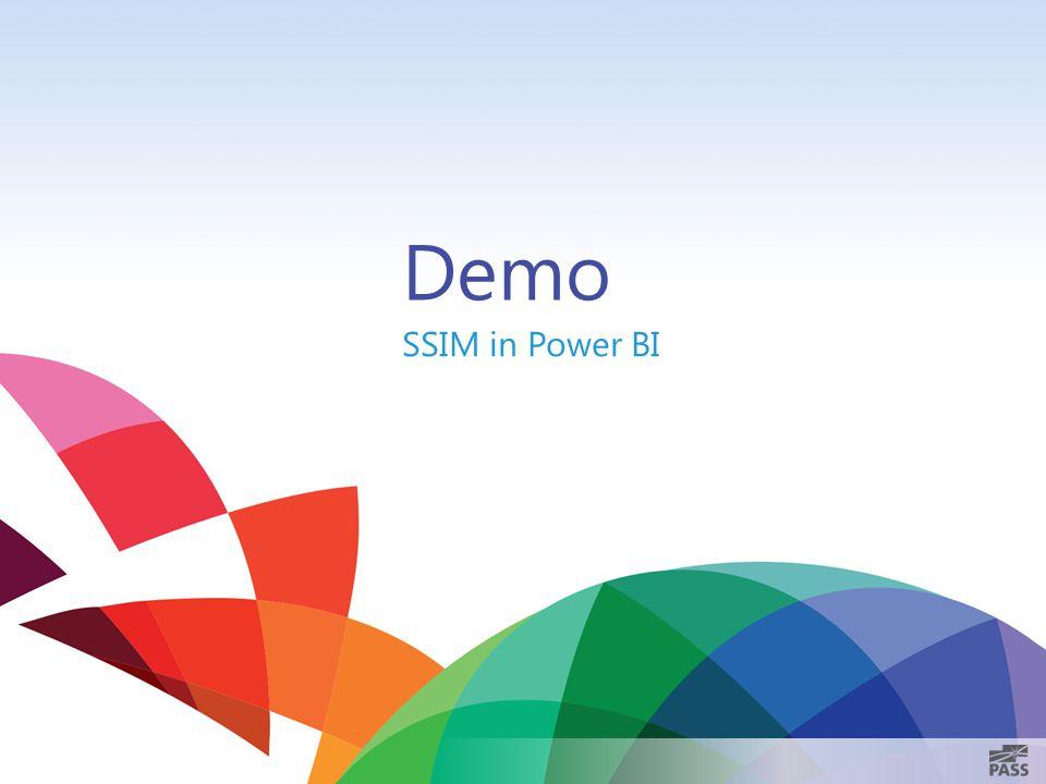 Demo SSIM in Power BI 6