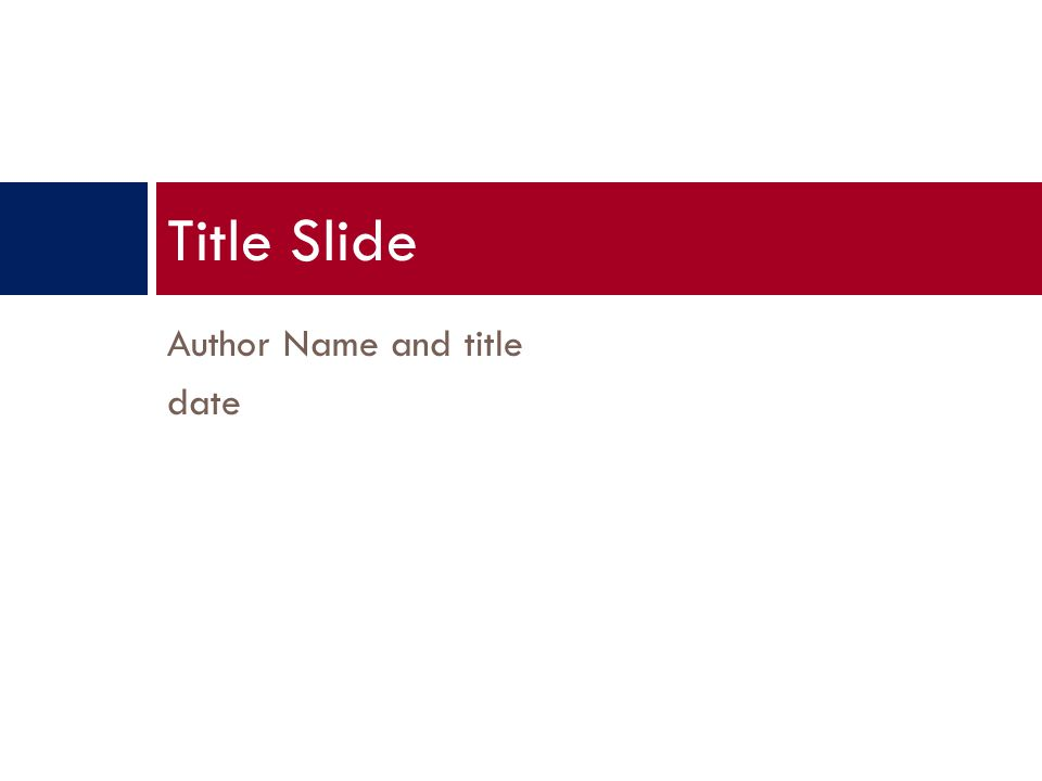 Author Name and title date Title Slide