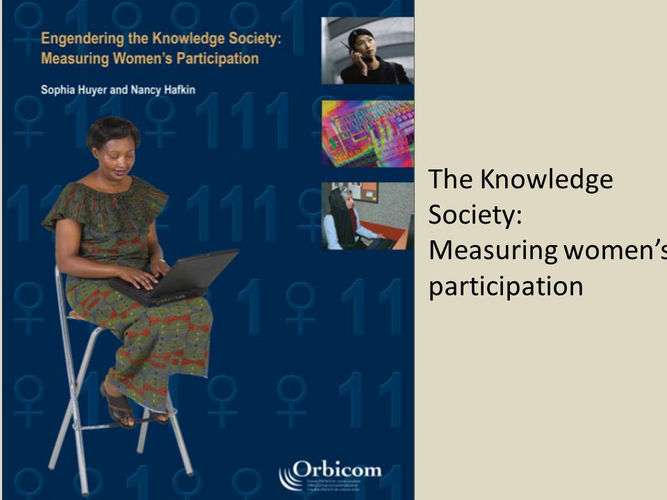 The Knowledge Society: Measuring women's participation