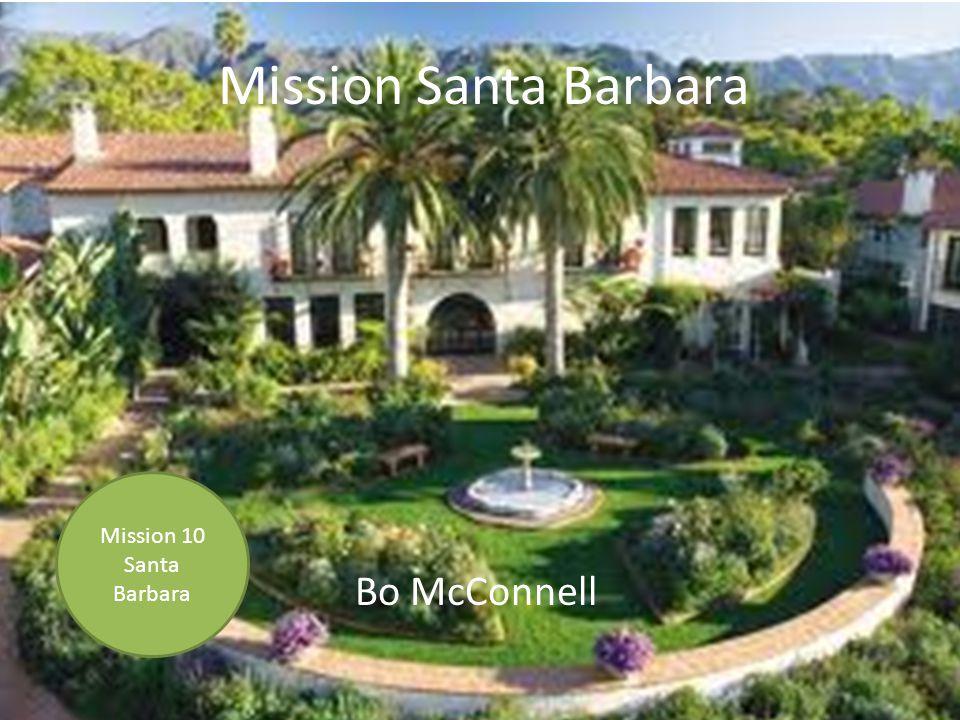 Mission Santa Barbara Bo McConnell Mission 10 Santa Barbara