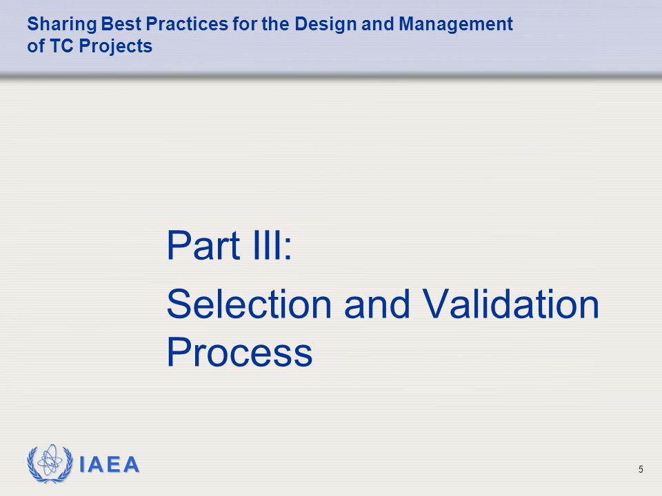 IAEA Sharing Best Practices for the Design and Management of TC Projects Part V: Next Steps 26