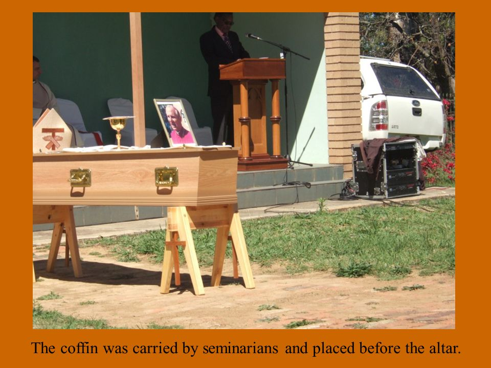 The coffin was carried by seminarians and placed before the altar.