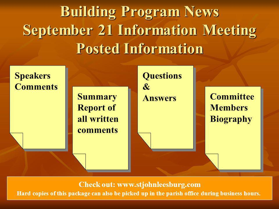 Building Program News September 21 Information Meeting Posted Information Check out: www.stjohnleesburg.com Hard copies of this package can also be picked up in the parish office during business hours.
