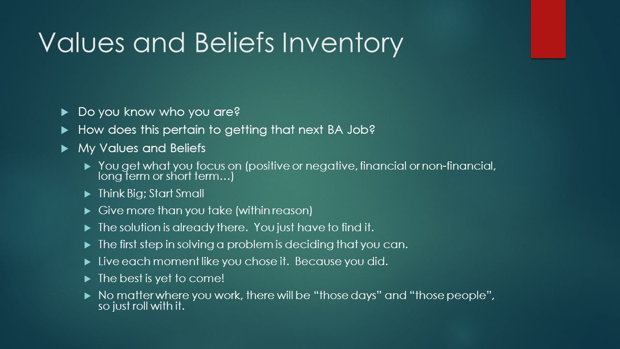 Values and Beliefs Inventory  Do you know who you are.