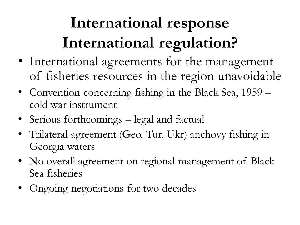 International response International regulation.