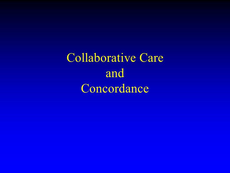 Collaborative Care and Concordance