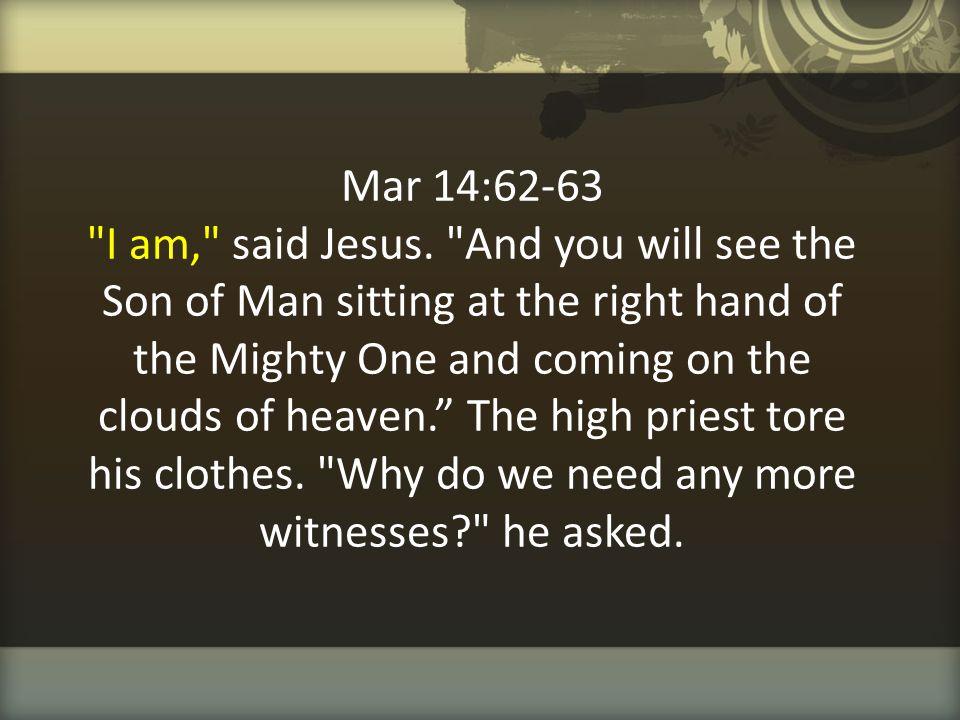 Mar 14:62-63