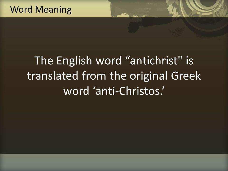 "The English word ""antichrist"