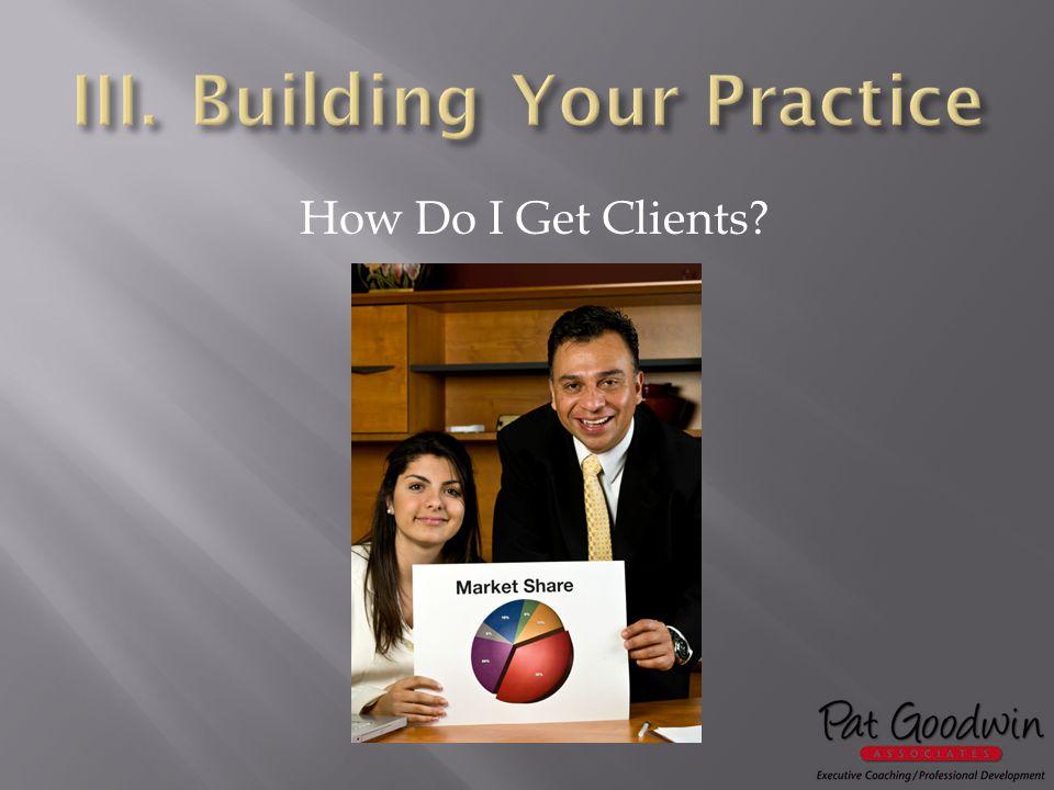 How Do I Get Clients?
