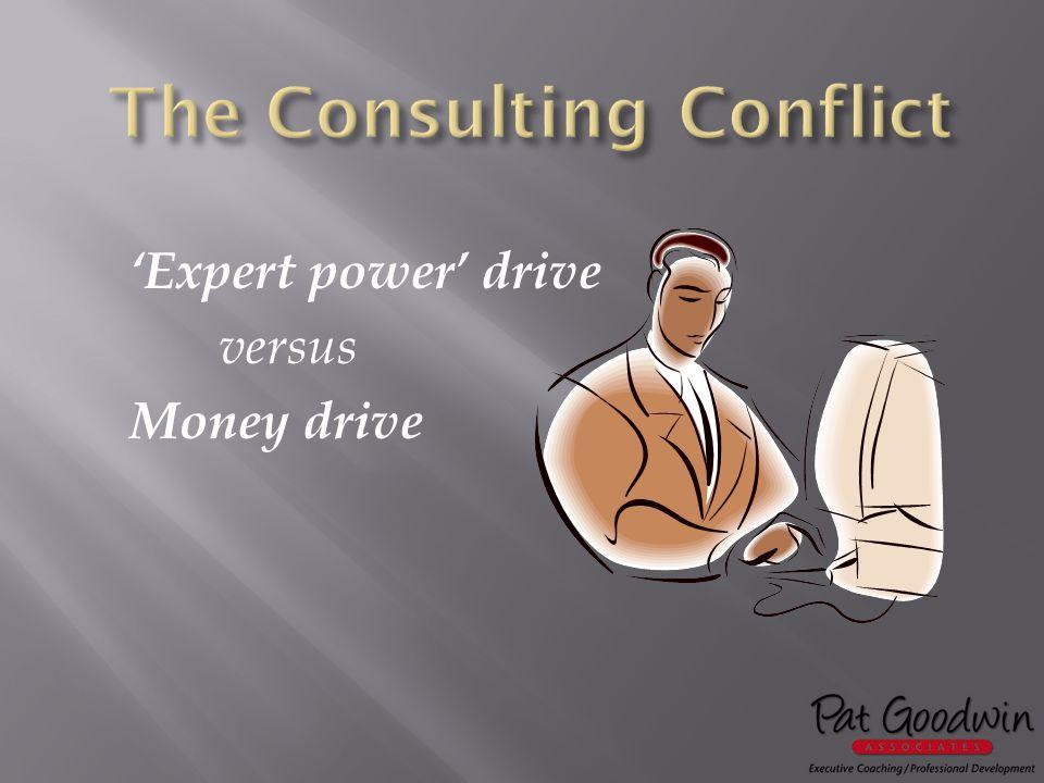 'Expert power' drive versus Money drive