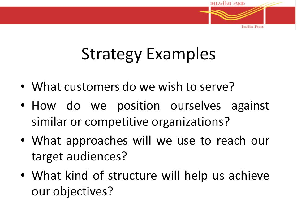 Strategy Examples What customers do we wish to serve.