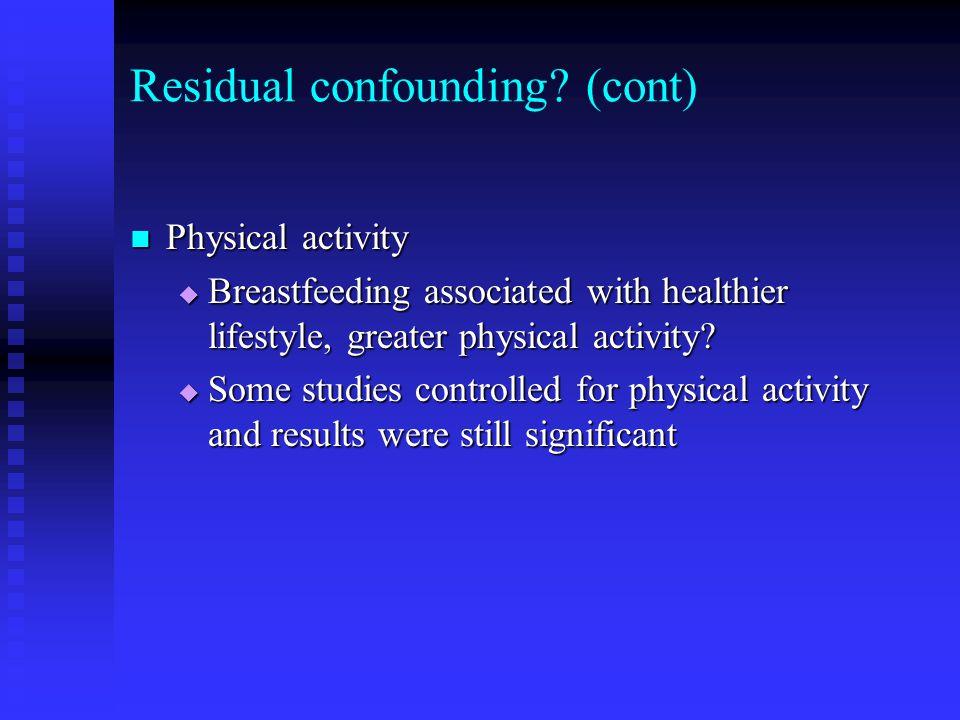 Residual confounding.