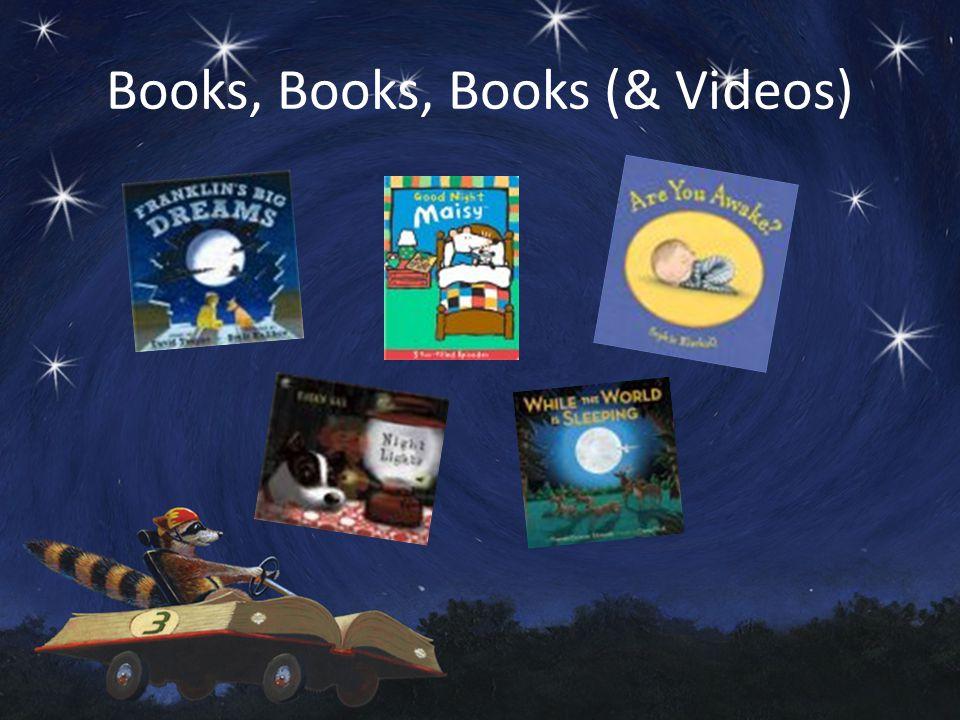 Books, Books, Books (& Videos)