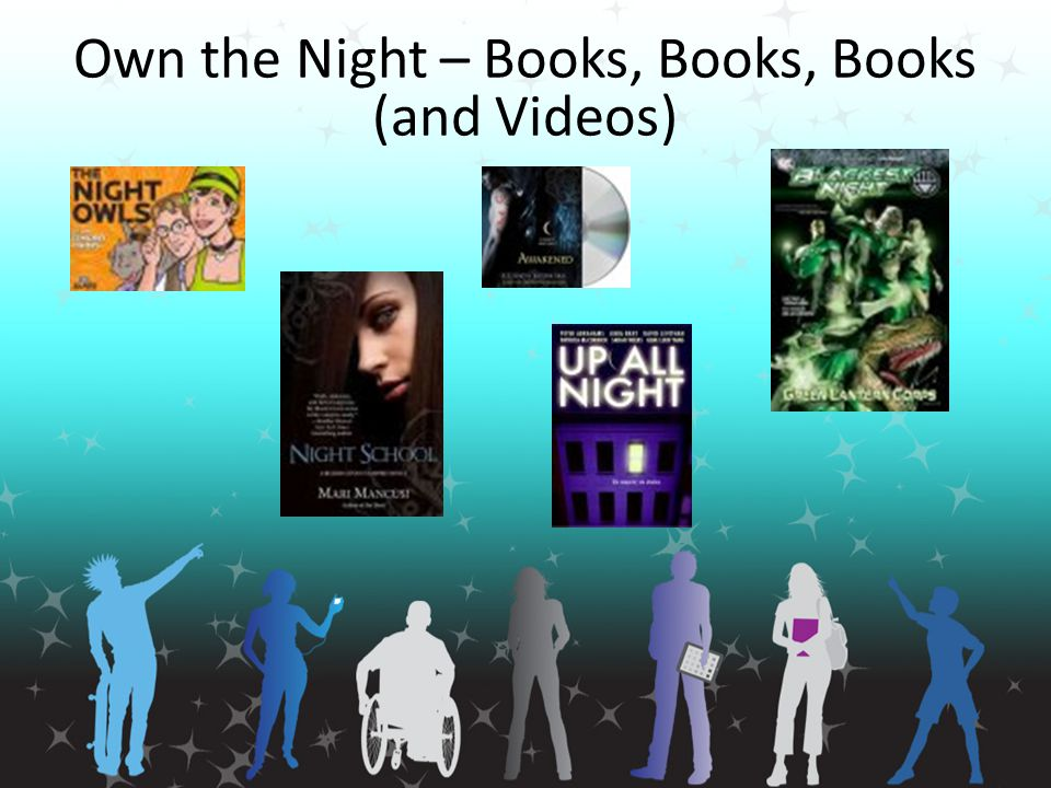 Own the Night – Books, Books, Books (and Videos)