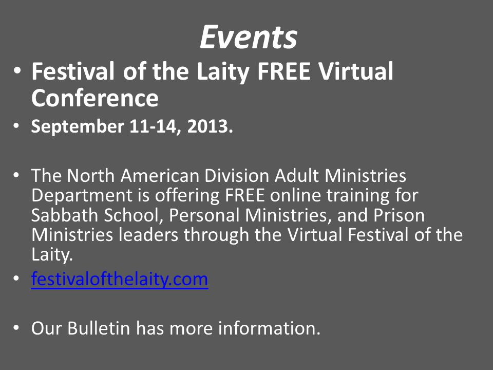 Events Festival of the Laity FREE Virtual Conference September 11-14, 2013.