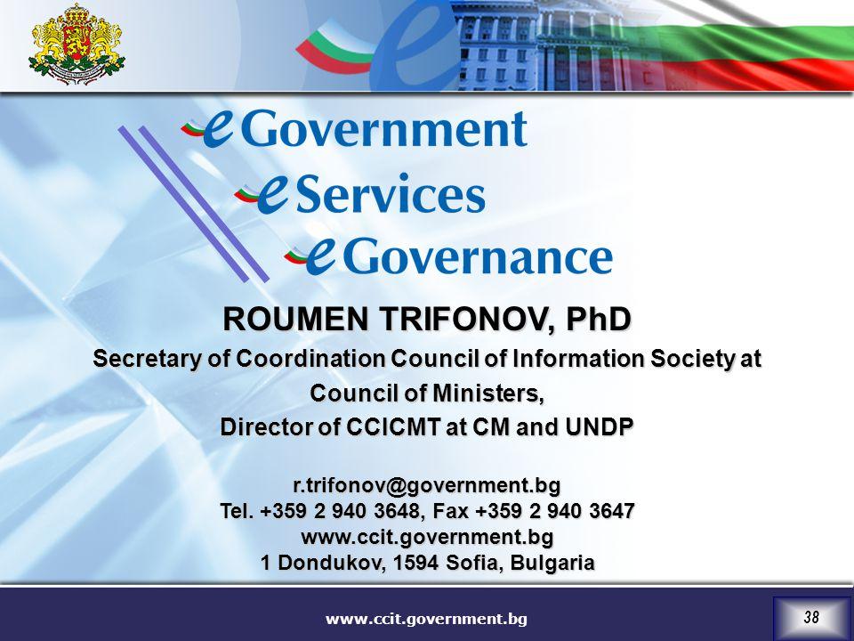 www.ccit.government.bg 38 r.trifonov@government.bg Tel.