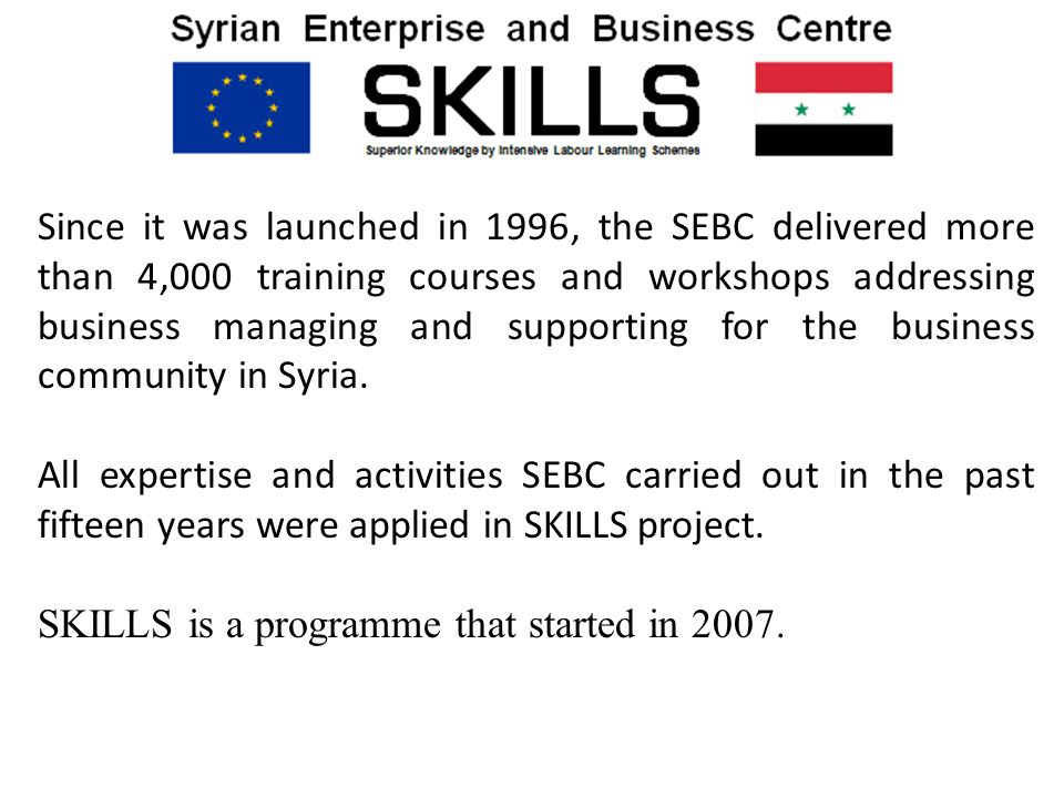 Since it was launched in 1996, the SEBC delivered more than 4,000 training courses and workshops addressing business managing and supporting for the b