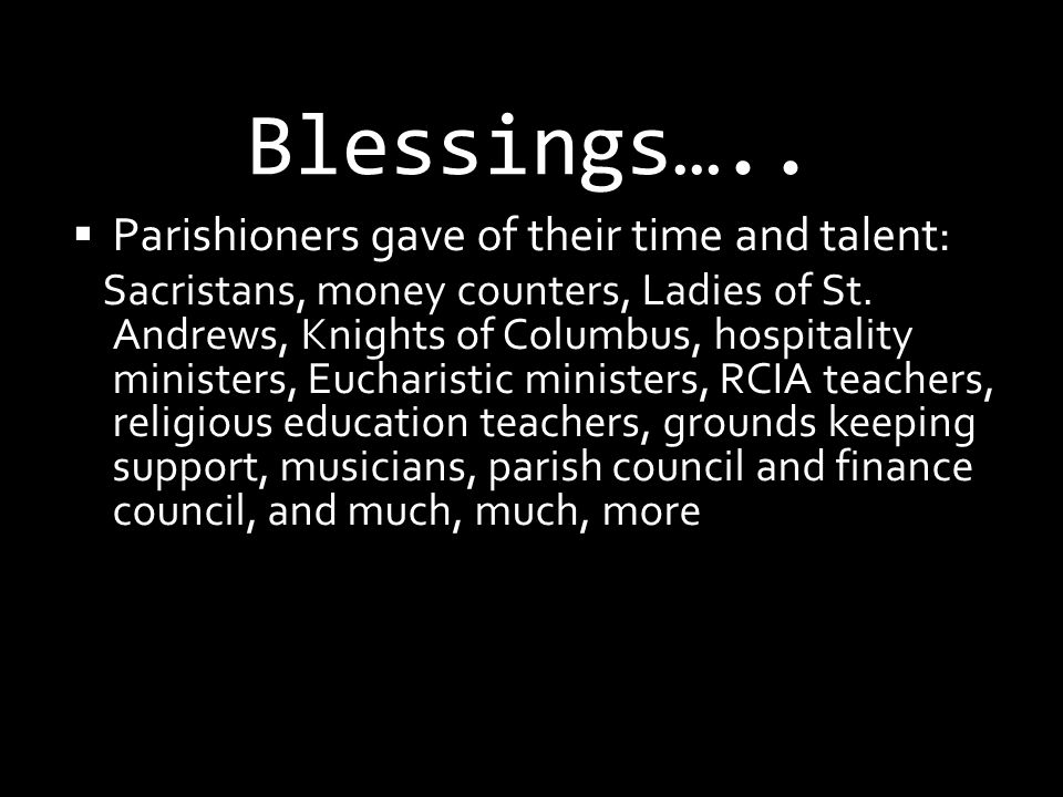 Blessings….. Community Outreach: St.