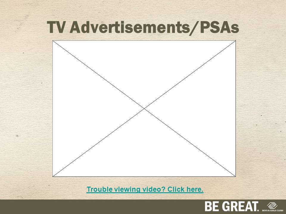 TV Advertisements/PSAs Trouble viewing video? Click here.