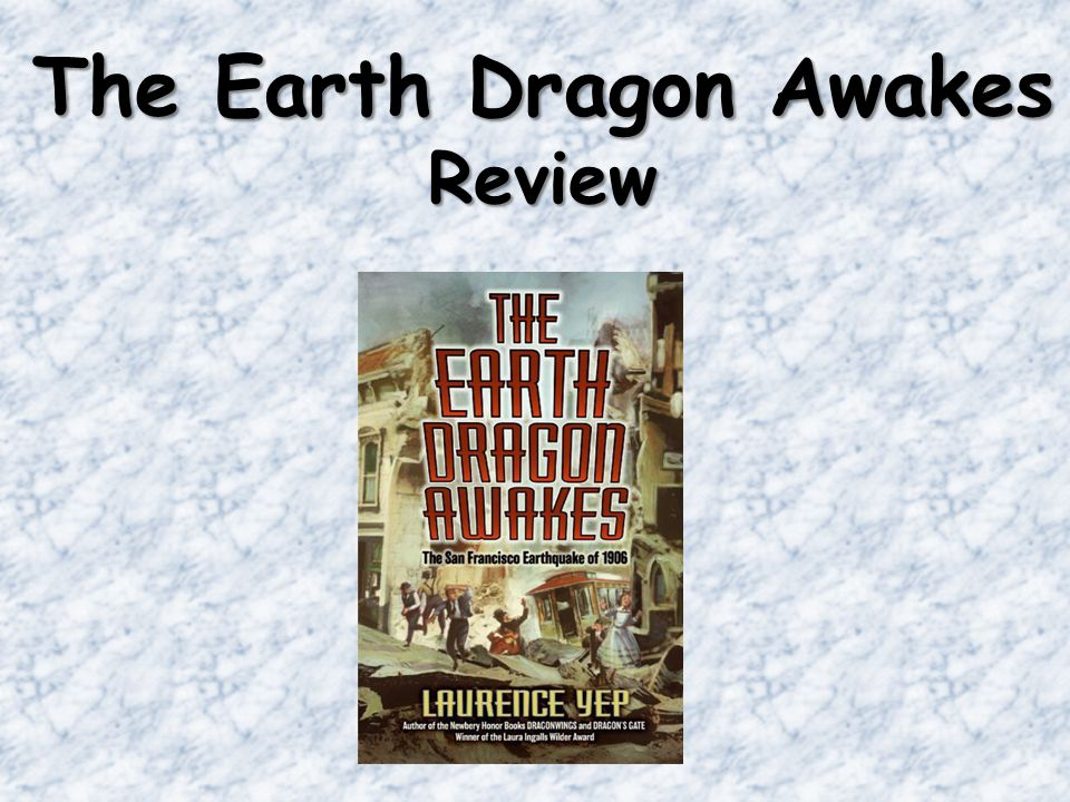 The Earth Dragon Awakes Review