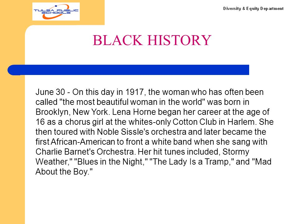 BLACK HISTORY June 30 - On this day in 1917, the woman who has often been called