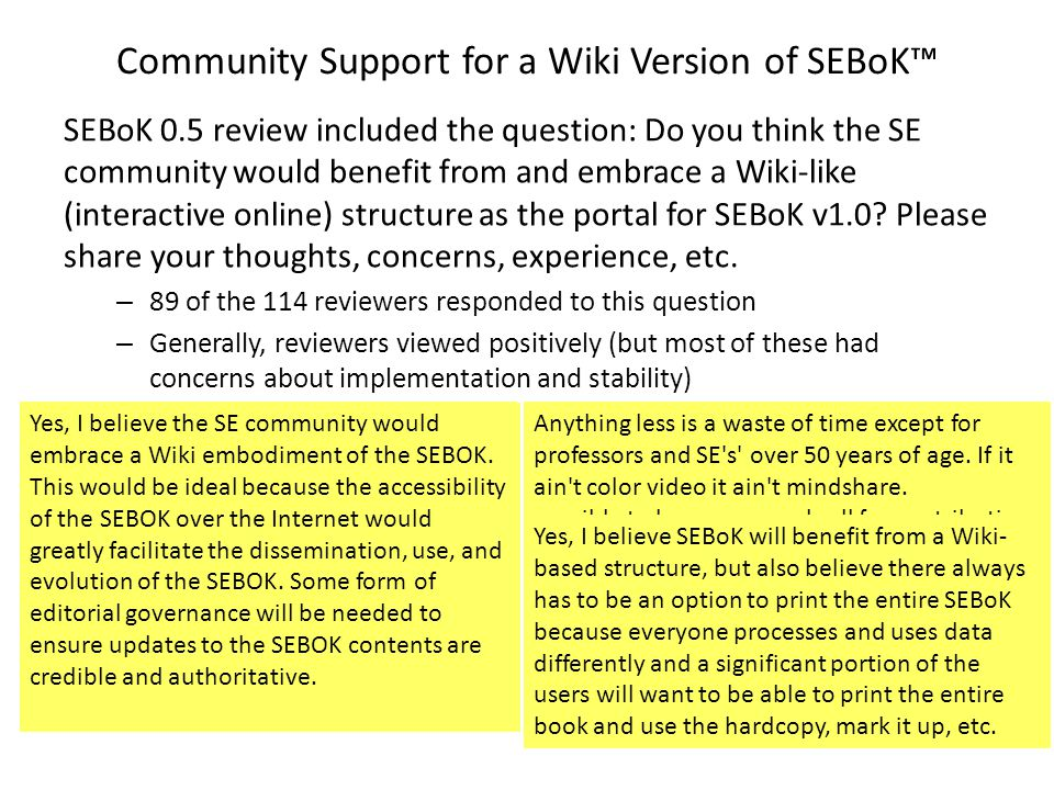 I think that to use the wiki mechanism as a tool for collecting comments is a good idea.