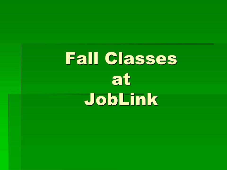 Fall Classes at JobLink