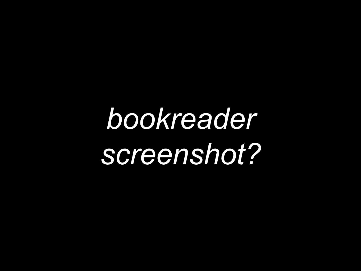 bookreader screenshot?