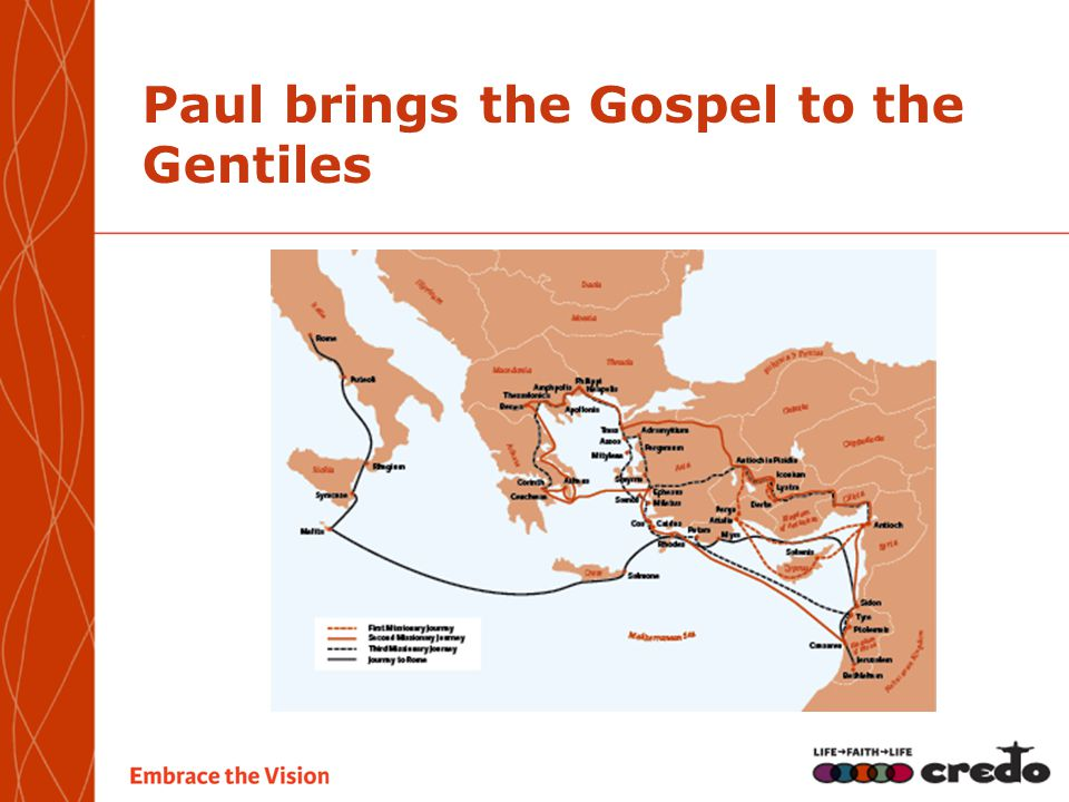 Paul brings the Gospel to the Gentiles