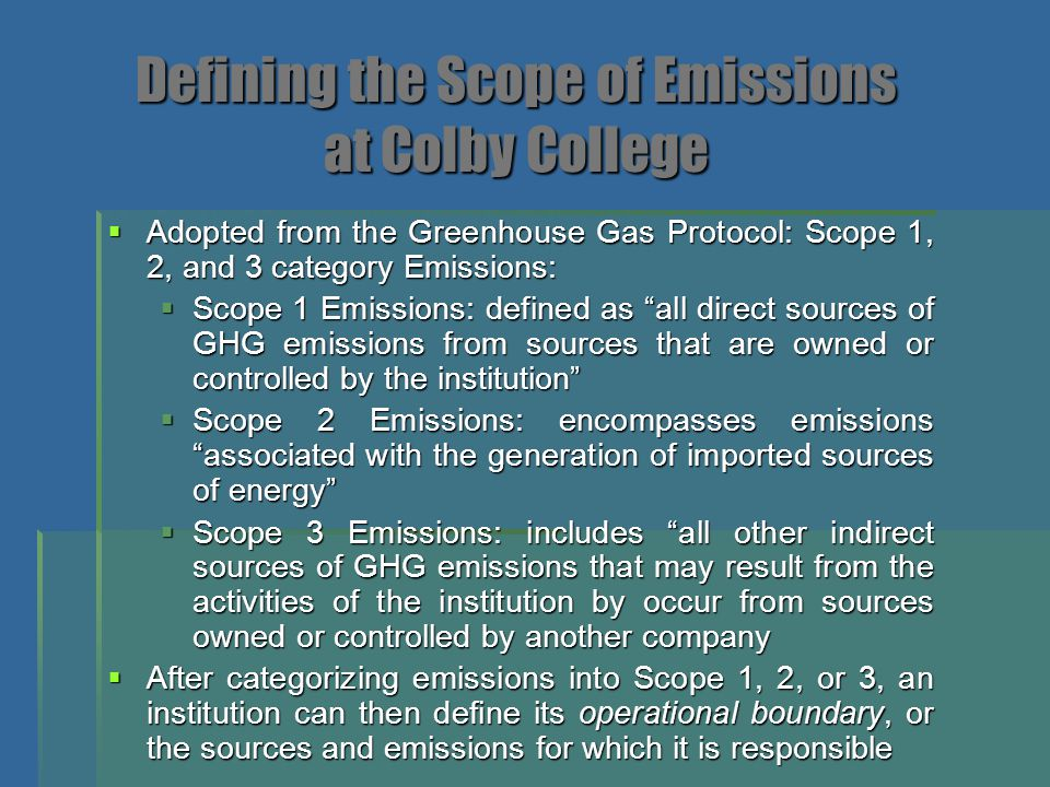 " Adopted from the Greenhouse Gas Protocol: Scope 1, 2, and 3 category Emissions:  Scope 1 Emissions: defined as ""all direct sources of GHG emissions"
