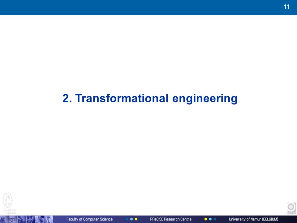 11 2. Transformational engineering