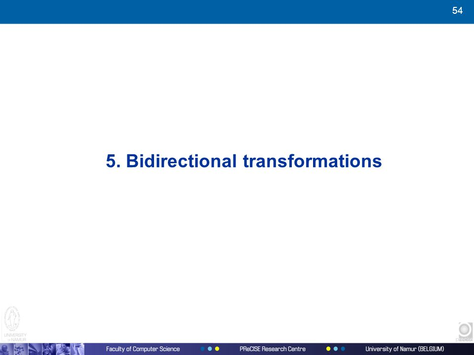 54 5. Bidirectional transformations