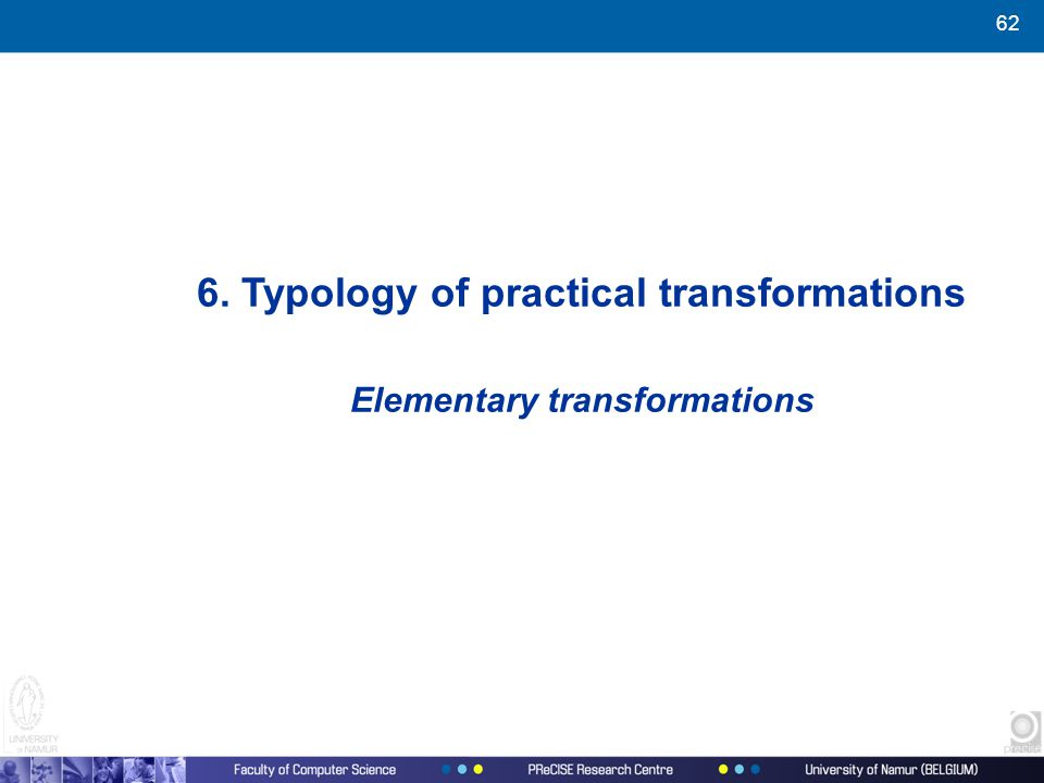 62 6. Typology of practical transformations Elementary transformations