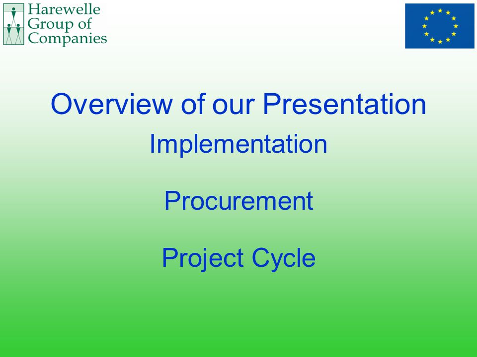 Overview of our Presentation Implementation Procurement Project Cycle