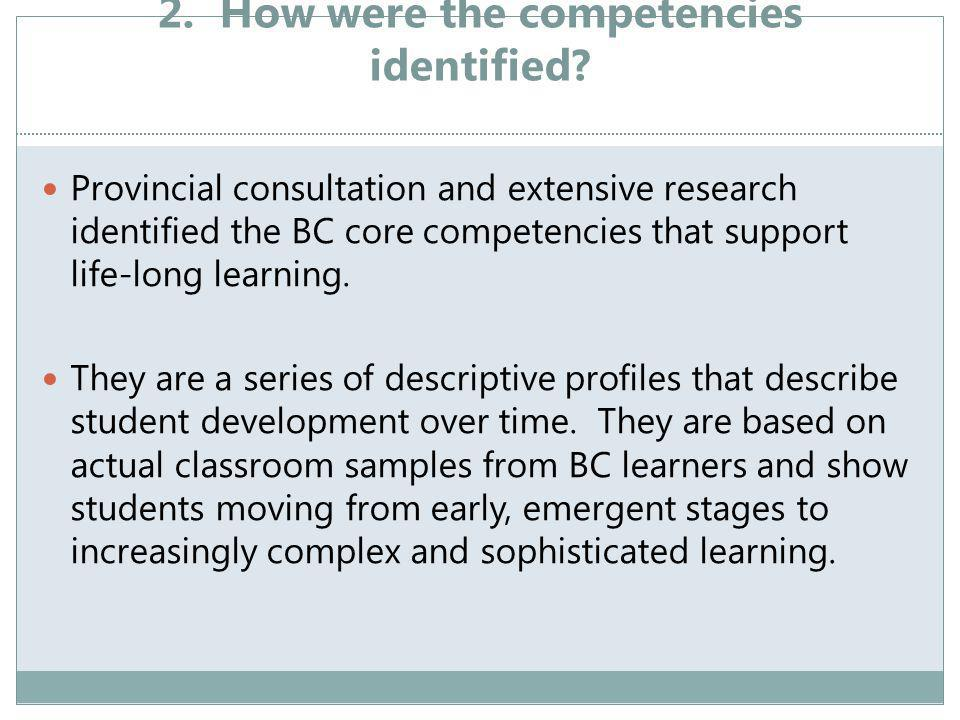 2. How were the competencies identified.