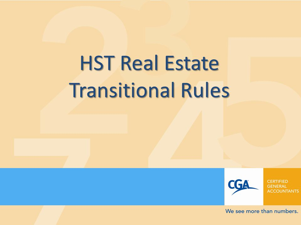 HST Real Estate Transitional Rules