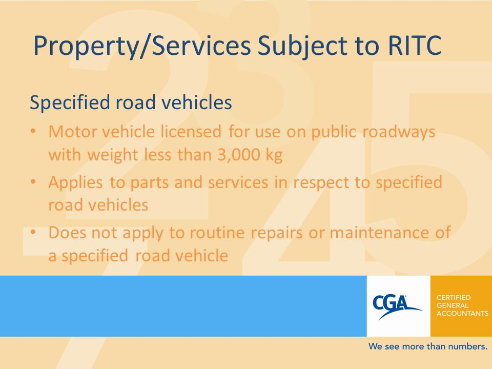 Specified road vehicles Motor vehicle licensed for use on public roadways with weight less than 3,000 kg Applies to parts and services in respect to specified road vehicles Does not apply to routine repairs or maintenance of a specified road vehicle
