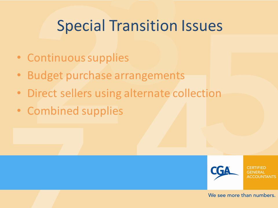 Continuous supplies Budget purchase arrangements Direct sellers using alternate collection Combined supplies