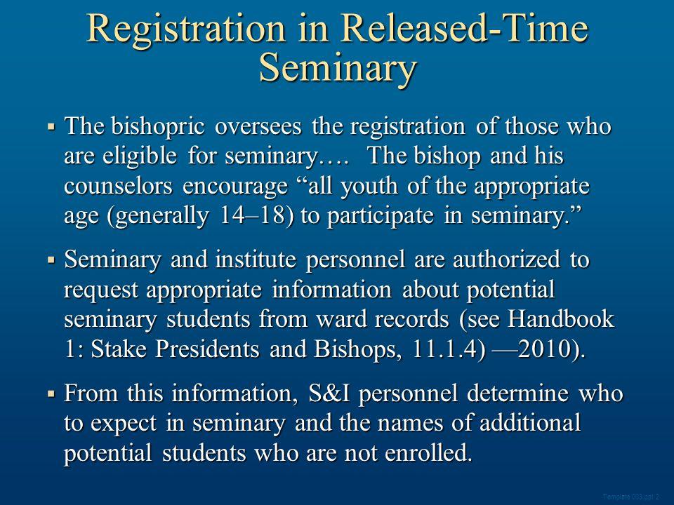 Click Seminaries and Institutes. Click Seminary Enrollment Progress. Obtaining Parental Permission Documents