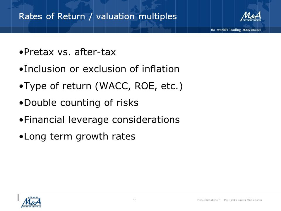 M&A International™ – the world s leading M&A alliance Rates of Return / valuation multiples Pretax vs.