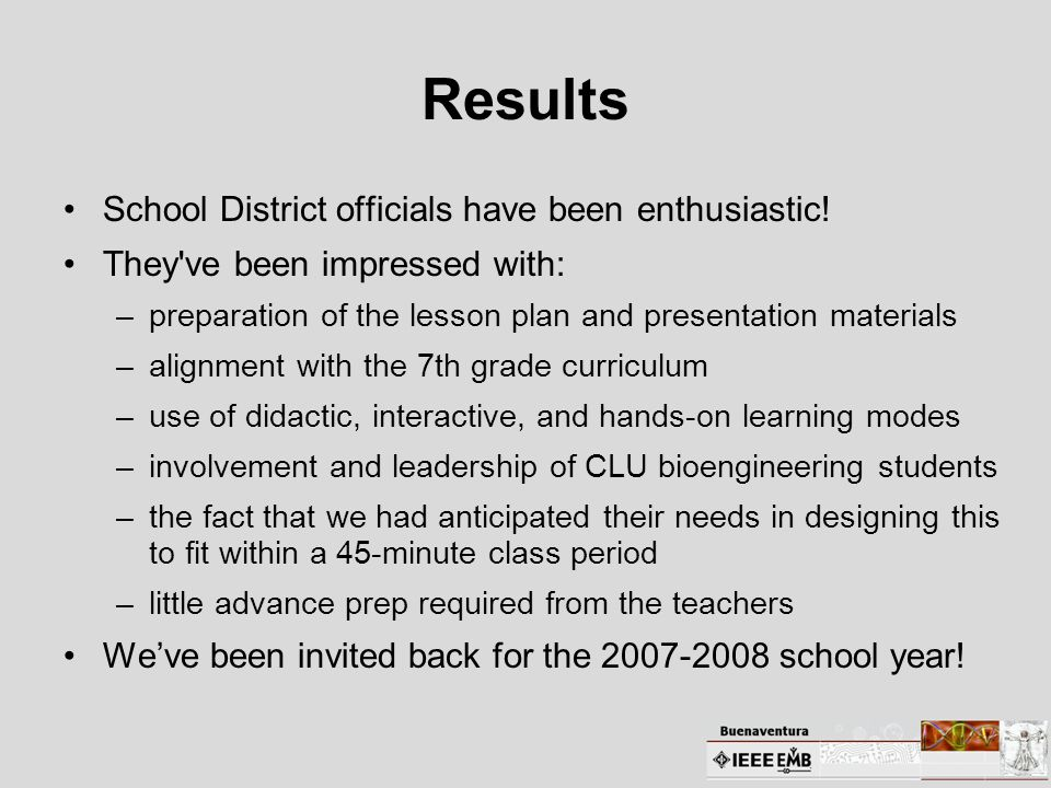 Results School District officials have been enthusiastic.