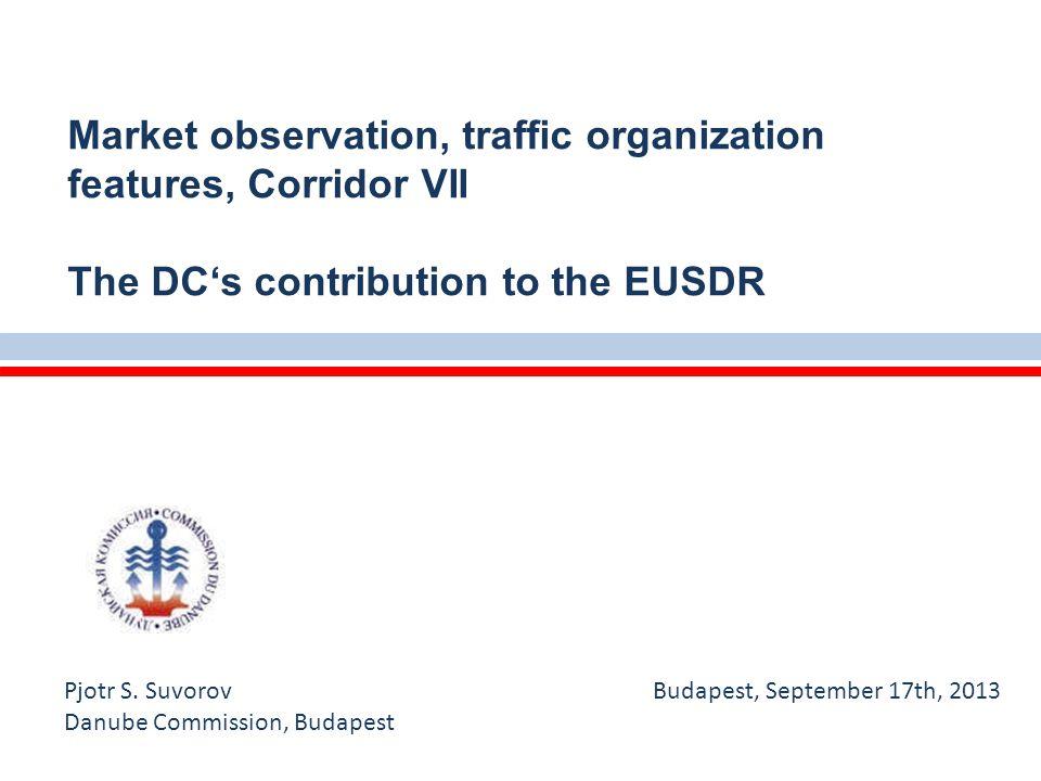 Workshop 2013 - a prosperous future for the Danube navigation Budapest, September 17th, 2013 Budapest, Vigado ter, June 2013