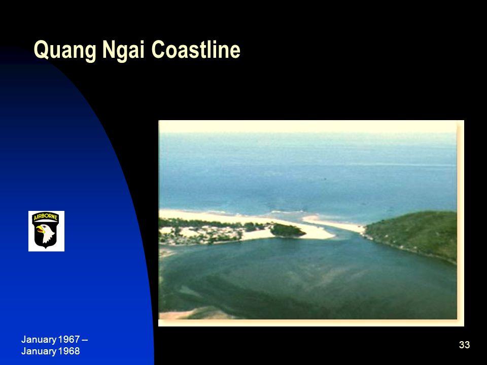 January 1967 -- January 1968 33 Quang Ngai Coastline