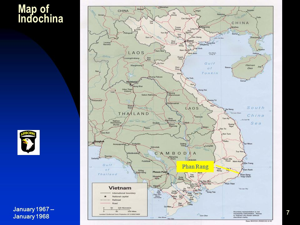 January 1967 -- January 1968 7 Map of Indochina Phan Rang