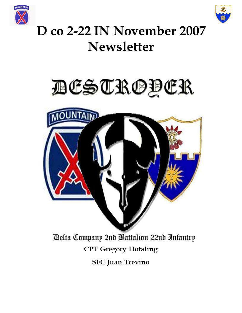 D co 2-22 IN November 2007 Newsletter CPT Gregory Hotaling SFC Juan Trevino